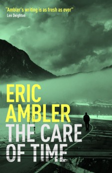 The Care of Time, Eric Ambler